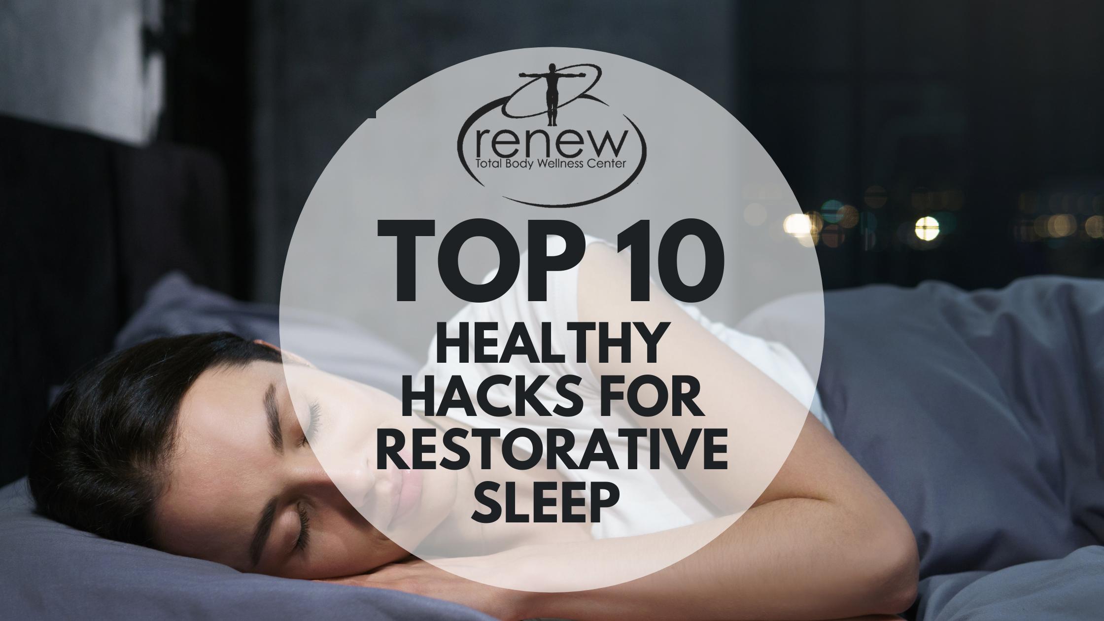 Healthy Hacks for Restorative Sleep (Blog Graphic)